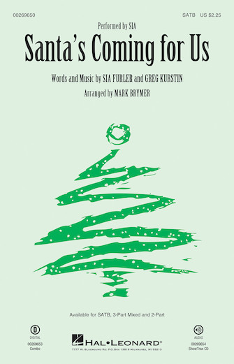Santa's Coming for Us : SATB : Mark Brymer : Sia Furler : Sia : Sheet Music : 00269650 : 888680738839