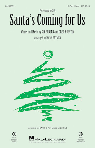 Santa's Coming for Us : 3-Part Mixed : Mark Brymer : Sia Furler : Sia : Sheet Music : 00269651 : 888680738846