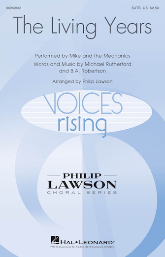 The Living Years : SATB : Philip Lawson : Mike and The Mechanics : Sheet Music : 00269661 : 888680738969