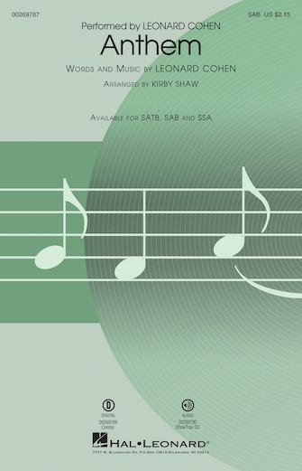 Anthem : SAB : Kirby Shaw : Leonard Cohen : Leonard Cohen : Sheet Music : 00269787 : 888680739201