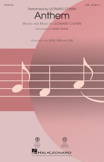 Anthem : SSA : Kirby Shaw : Leonard Cohen : Leonard Cohen : Sheet Music : 00269788 : 888680739218