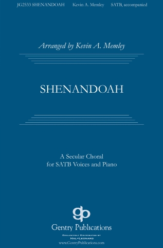 Shenandoah : SATB : Kevin Memley : Sheet Music : 00275025 : 888680742171