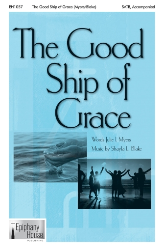 The Good Ship of Grace