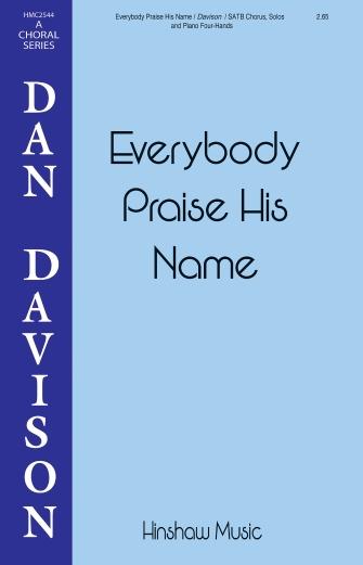 Everybody Praise His Name