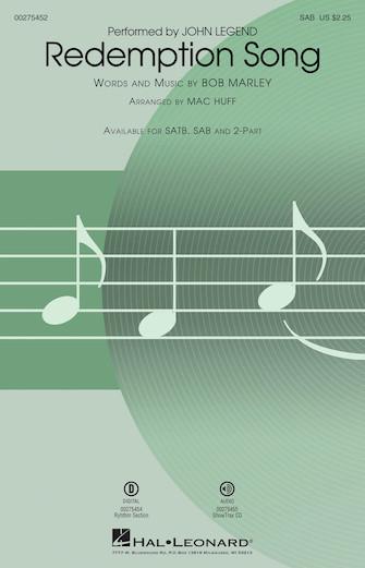 Redemption Song : SAB : Mac Huff : Bob Marley : John Legend : Sheet Music : 00275452 : 888680744113