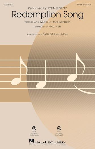 Redemption Song : 2-Part : Mac Huff : Bob Marley : John Legend : Sheet Music : 00275453 : 888680744120