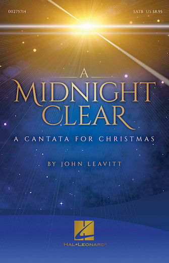 A Midnight Clear (A Cantata For Christmas)