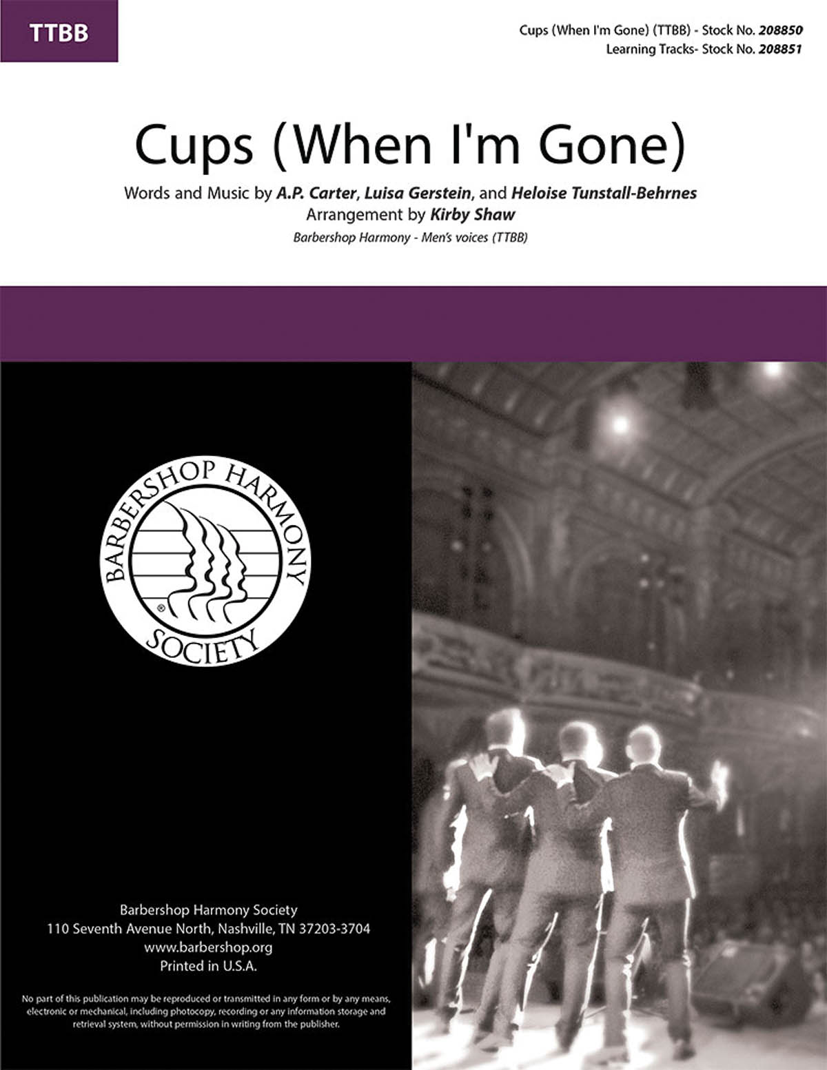 Cups (When I'm Gone) : TTBB : Kirby Shaw : Anna Kendrick : Pitch Perfect : Sheet Music : 00276682 : 888680749484