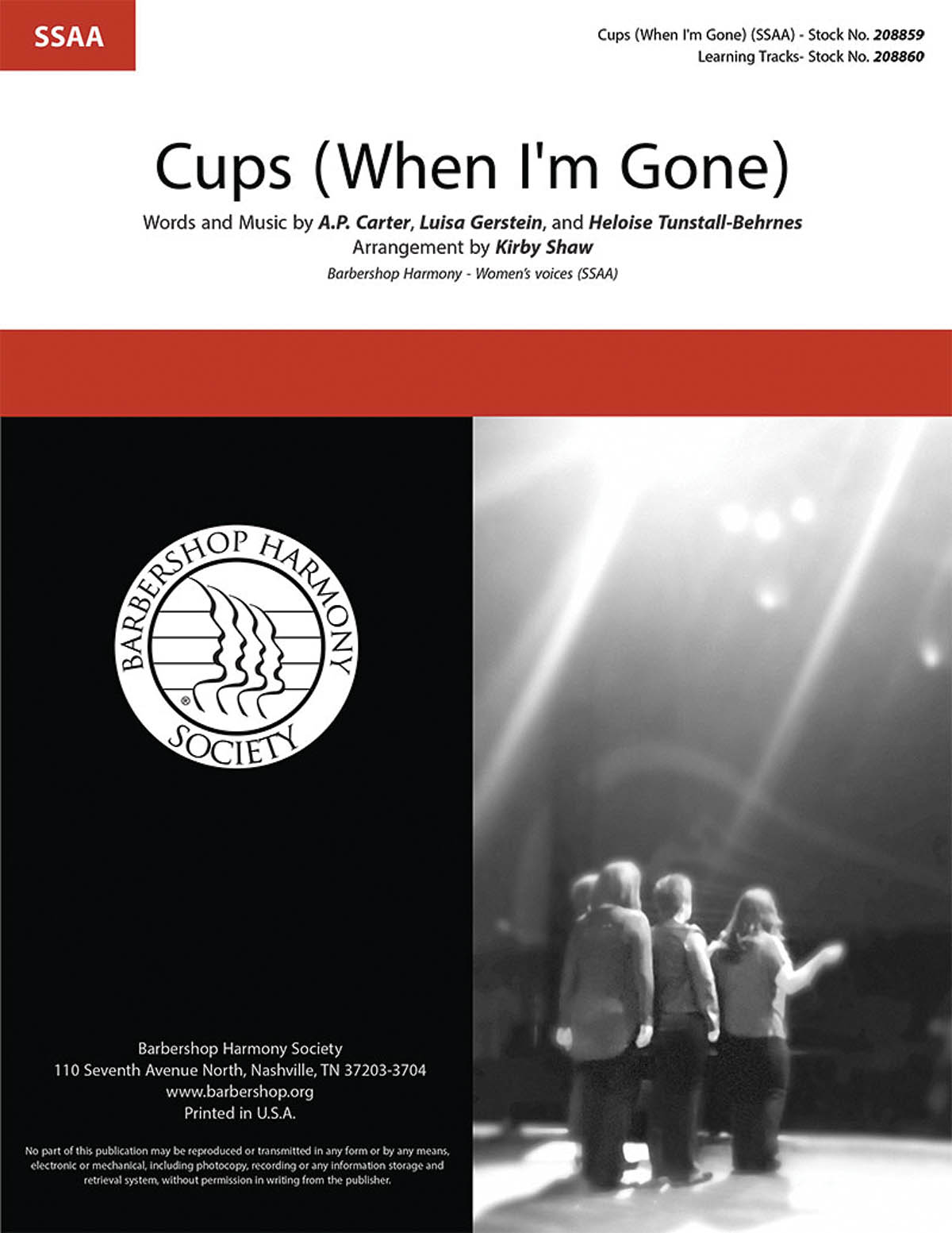 Cups (When I'm Gone) : SSAA : Kirby Shaw : Anna Kendrick : Pitch Perfect : Sheet Music : 00276683 : 888680749712