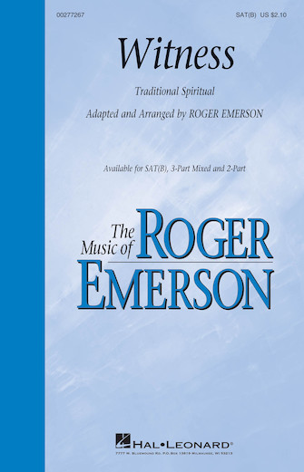 Witness : SATB : Roger Emerson : Sheet Music : 00277267 : 888680748777