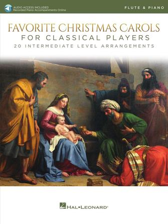 Favorite Christmas Carols for Classical Players – Flute and Piano