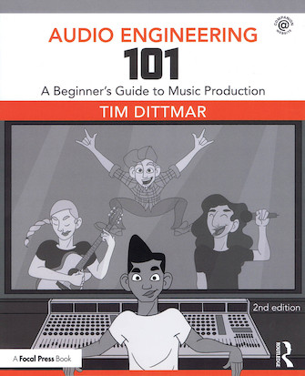 Product Cover for Audio Engineering 101 – 2nd Edition