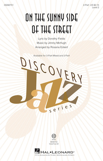 On the Sunny Side of the Street : 2-Part : Rosana Eckert : Jimmy McHugh : Sheet Music : 00282751 : 888680790035