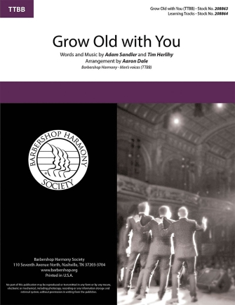 Grow Old With You : TTBB : Aaron Dale : Tim Herlihy : The Wedding Singer : Sheet Music : 00283280 : 812817021679