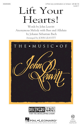 Lift Your Hearts! : 2-Part : John Leavitt : J.S. Bach : Sheet Music : 00285085 : 888680879914