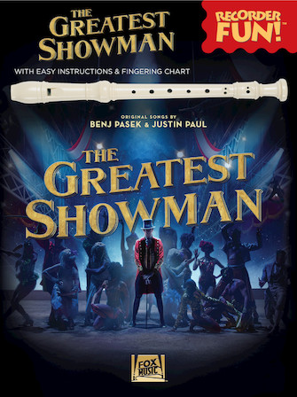 The Greatest Showman – Recorder Fun!
