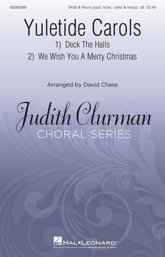 Yuletide Carols : SATB : David Chase : Sheet Music : 00285548 : 888680890261