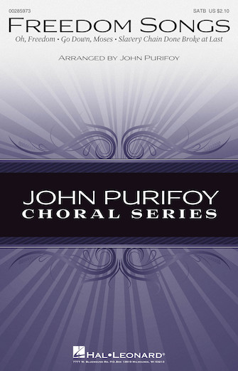 Freedom Songs : SATB : John Purifoy : Sheet Music : 00285973 : 888680892470