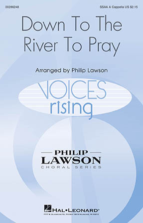 Down to the River to Pray : SSAA : Philip Lawson : King's Singers :  1 CD : 00286248 : 888680893989