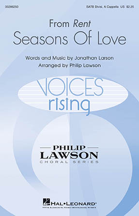 Seasons of Love : SATB divisi : Philip Lawson : Jonathan Larson : Rent : Songbook : 00286250 : 888680894009
