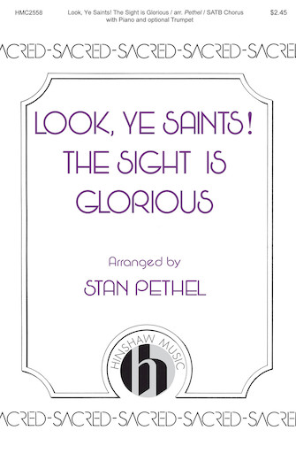Product Cover for Look, Ye Saints! The Sight Is Glorious