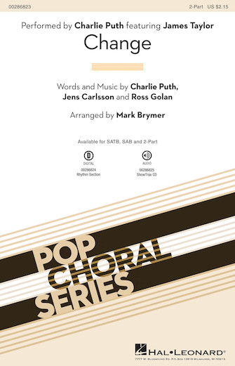 Change : 2-Part : Mark Brymer : Charlie Puth featuring James Taylor : Sheet Music : 00286823 : 888680898946