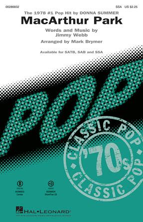 MacArthur Park : SSA : Mark Brymer : Jimmy Webb : Donna Summer : Sheet Music : 00286832 : 888680899035