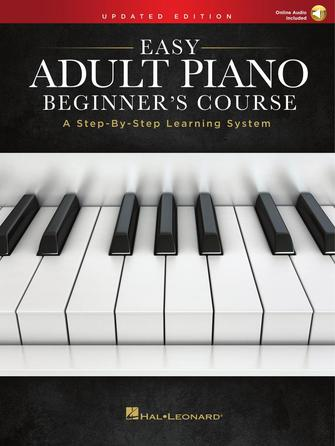 Easy Adult Piano Beginner's Course – Updated Edition