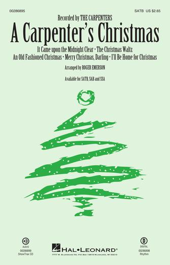 A Carpenter's Christmas : SATB : Roger Emerson : Various : The Carpenters : Sheet Music : 00286895 : 888680899325