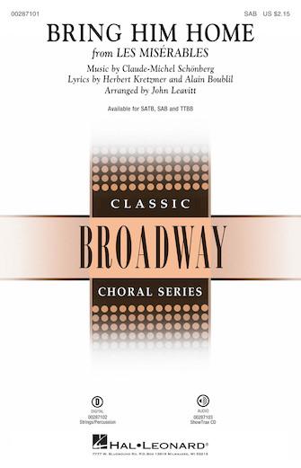 Bring Him Home : SAB : John Leavitt : Herbert Kretzmer : Les Miserables : Sheet Music : 00287101 : 888680901288