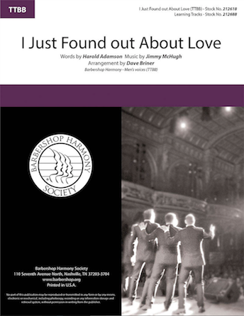 I Just Found out About Love : TTBB : Dave Briner : Jimmy McHugh : Sheet Music : 00287143 : 812817021730