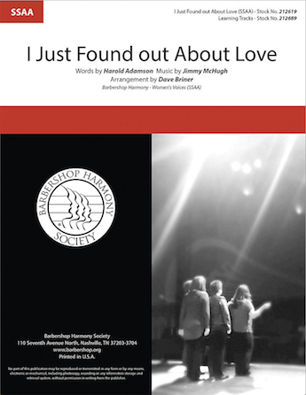 I Just Found out About Love : SSAA : Dave Briner : Jimmy McHugh : Sheet Music : 00287144 : 812817021723