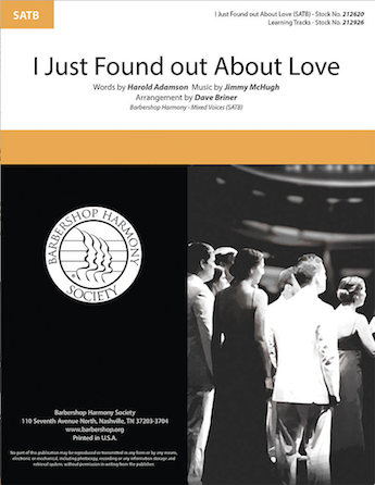I Just Found out About Love : SATB : Dave Briner : Jimmy McHugh : Sheet Music : 00287145 : 888680902452