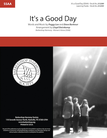 It's a Good Day : SSAA : Lloyd Steinkamp : Peggy Lee : Sheet Music : 00287148 : 812817021624