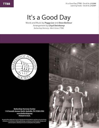 It's a Good Day : TTBB : Lloyd Steinkamp : Peggy Lee : Sheet Music : 00287149 : 812817021631