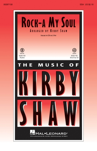 Rock-a My Soul : SSA : Kirby Shaw : Sheet Music : 00287158 : 888680902193