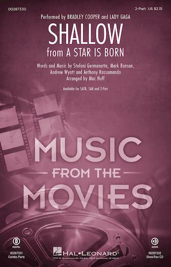 Shallow : 2-Part : Mac Huff : Mark Ronson : Lady Gaga : A Star Is Born : Sheet Music : 00287330 : 888680903657