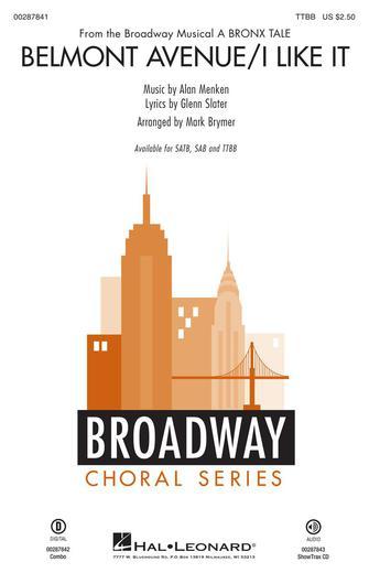 Belmont Avenue/I Like It : TTBB : Mark Brymer : Glenn Slater : A Bronx Tale : Sheet Music : 00287841 : 888680908485