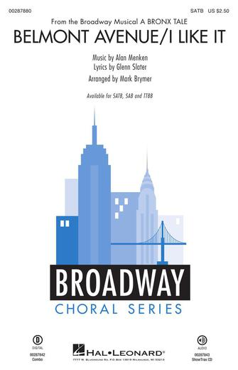 Belmont Avenue/I Like It : SATB : Mark Brymer : Glenn Slater : A Bronx Tale : Sheet Music : 00287880 : 888680909086