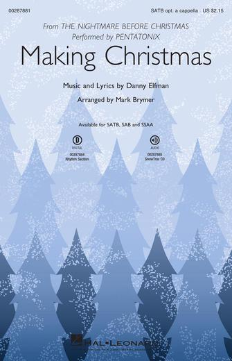 Making Christmas : SATB : Mark Brymer : Danny Elfman : Pentatonix : The Nightmare Before Christmas : Sheet Music : 00287881 : 888680909093