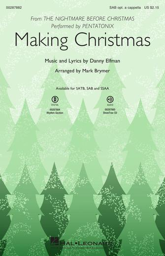 Making Christmas : SAB : Mark Brymer : Danny Elfman : Pentatonix : The Nightmare Before Christmas : Sheet Music : 00287882 : 888680909109