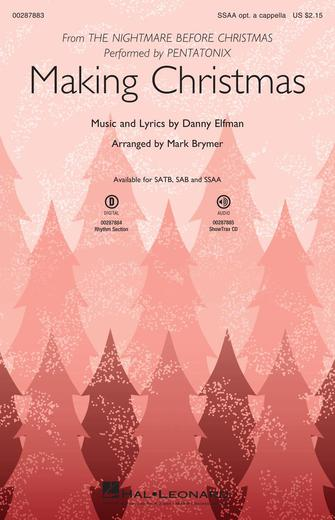 Making Christmas : SSAA : Mark Brymer : Danny Elfman : Pentatonix : The Nightmare Before Christmas : Sheet Music : 00287883 : 888680909116