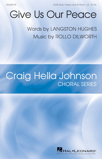 Give Us Our Peace : SATB : Rollo Dilworth : Rollo Dilworth : Songbook : 00288978 : 888680914714