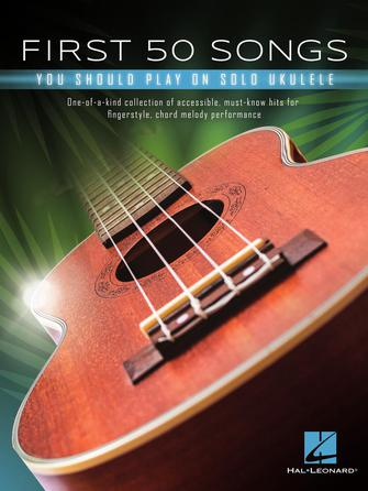 Product Cover for First 50 Songs You Should Play on Solo Ukulele