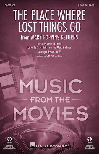The Place Where Lost Things Go : 2-Part : Mac Huff : Marc Shaiman : Mary Poppins Returns : Sheet Music : 00289909 : 888680917357