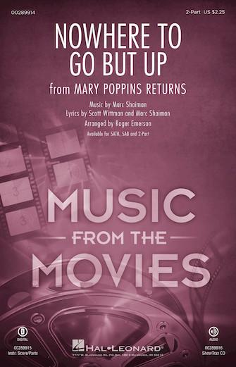 Nowhere to Go But Up : 2-Part : Roger Emerson : Scott Wittman : Mary Poppins Returns : Sheet Music : 00289914 : 888680917401