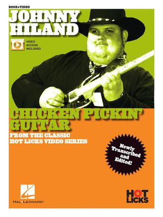 Johnny Hiland Chicken Pickin' Guitar Hot Licks