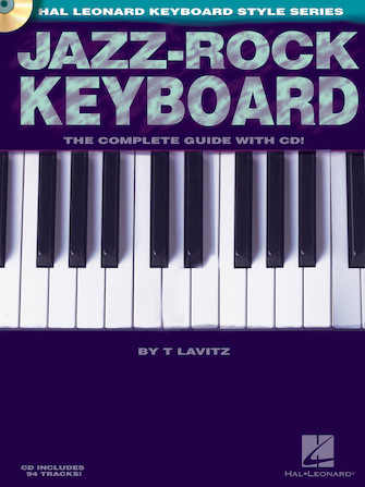 Jazz-Rock Keyboard – The Complete Guide with CD!