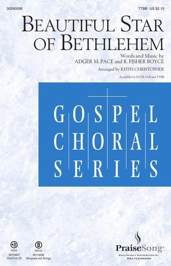 Beautiful Star of Bethlehem : TTBB : Keith Christopher : R. Fisher Boyce : Sheet Music : 00290599 : 888680922467