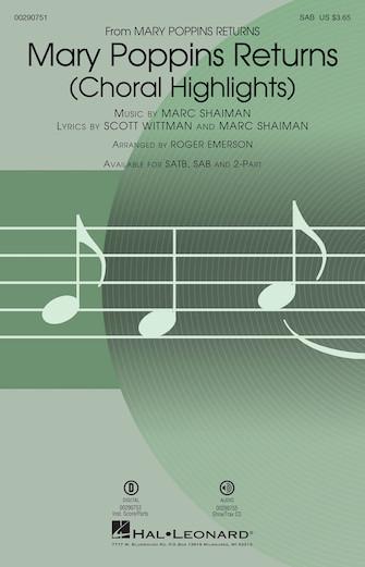 Mary Poppins Returns (Choral Highlights) : SAB : Roger Emerson : Marc Shaiman : Mary Poppins Returns : Sheet Music : 00290751 : 888680923747